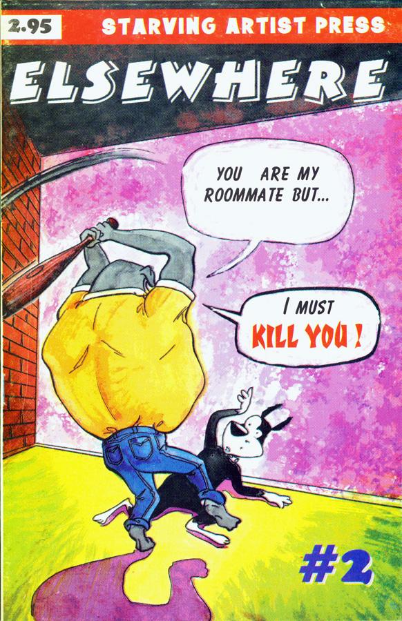 Kill The Roommate, Kill The Roommate,